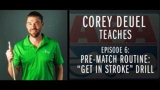 Corey Deuel - Ep 6 - Pre-Match Routine Get in Stroke Drill - Pool Tips - Billiard Training