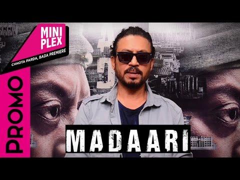 Irrfan Khan Promotes 'Madaari' on Miniplex - Latest Hindi Movie