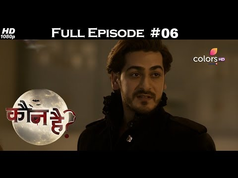 Kaun Hai ? - 8th July 2018 - कौन है ? - Full Episode | Colors TV