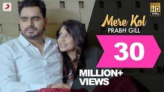 download lagu Prabh Gill - Mere Kol  Latest Punjabi Song gratis