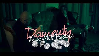 YOUNG MULTI ft. Bedoes - Diamenty (Prod. CashmoneyAP)