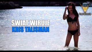 Kris Talisman - Świat wiruje