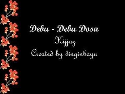 Hijjaz - Debu-debu Dosa