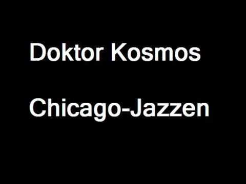 Doktor Kosmos - Chicago Jazzen