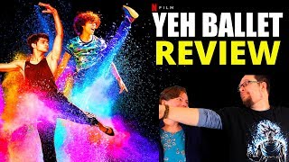 Yeh Ballet Netflix India Film Movie Review