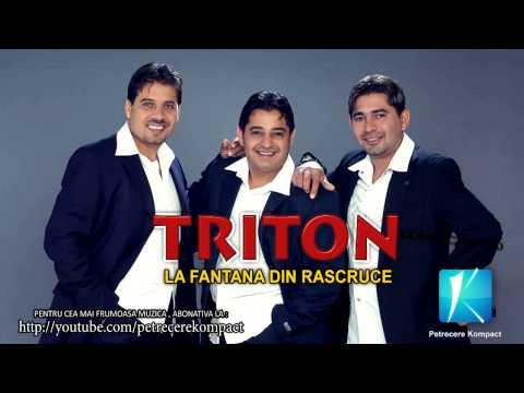 Triton - La fantana din rascruce - Muzica de Petrecere , Muzica Populara 2013