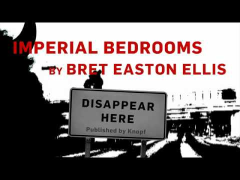 Imperial Bedrooms by Bret Easton Ellis (book trailer) 
