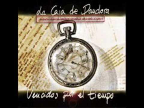 La Caja De Pandora - Vencidos Por El Tiempo