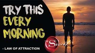 Powerful Morning Routine for The Law of Attraction | That Will Change Your Life