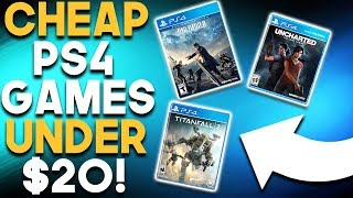 10 GREAT PS4 Games For UNDER $20 Right Now!