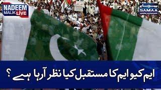 MQM Ka Mustaqbil Kia Nazar Arha Hai? | SAMAA TV | Nadeem Malik Live