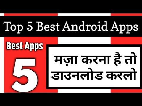Top 5 Best Android Apps