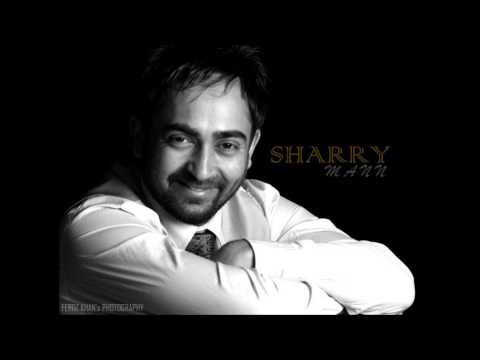 SHARRY MAAN BHULL JAYI NA FULL SONG