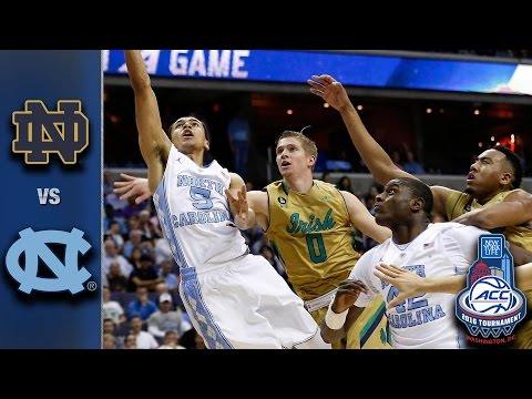 Notre Dame Vs. North Carolina 2016 ACC Basketball Tournament Highlights