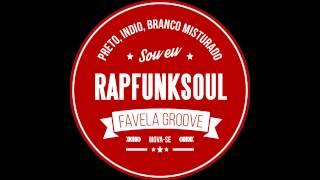 Baixar Favela Groove - RapFunkSoul feat. Du Benedicto (single)
