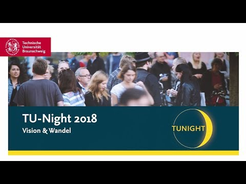 TU Night 2018 - Vision & Wandel