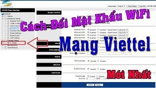 Cách Đổi Mật Khẩu WiFi Mạng Viettel Bằng Điện Thoại Mới Nhất (Modem H646EW)