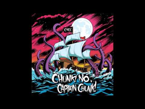 Chunk No Captain Chunk - Summer Heat