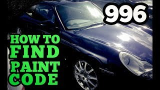 How to Find Paint code fast: Porsche 996 Carerra 1997 - 2005