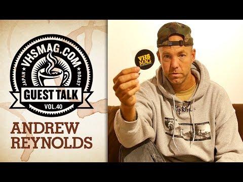 ANDREW REYNOLDS [VHSMAG]