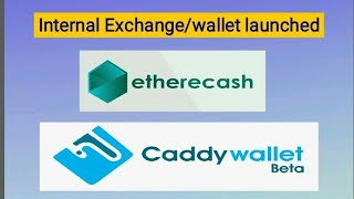 Download video Etherecash update : caddy wallet launched