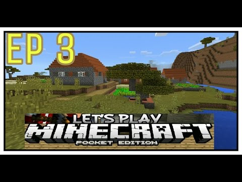Minecraft PE Let's Play Ep 3 A Village!!!