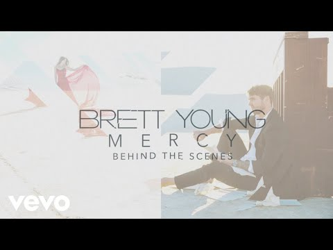 Download Lagu  Brett Young - Mercy Behind The Scenes Mp3 Free