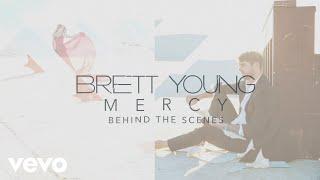 Download Lagu Brett Young - Mercy (Behind The Scenes) Gratis STAFABAND