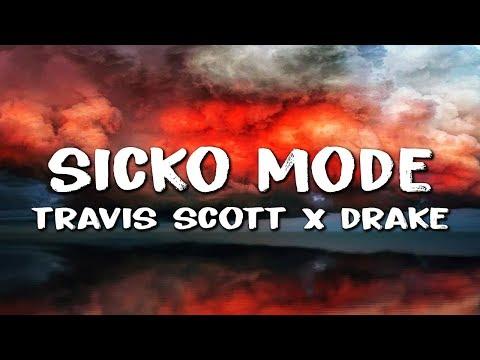 Travis Scott - Sicko Mode (Lyrics) ft. Drake & Swae Lee