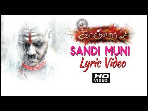Kanchana 2 | Muni 3 | Sandi Muni Song Lyrics | Hd | Raghava Lawrence | Taapsee | Haricharan video
