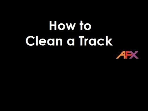 How to Clean an AFX racing track