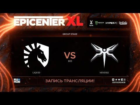 Liquid vs Mineski, EPICENTER XL, game 1 [v1lat, godhunt]