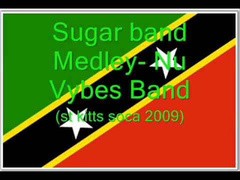 Sugar Band Medley (St Kitts Soca 2009)