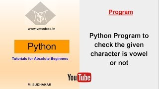 Python program to check the given character is vowel or not