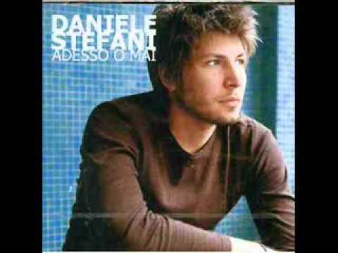 Daniele Stefani - Non Piangere