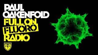 Paul Oakenfold Video - Paul Oakenfold - Full on Fluoro: Episode 23