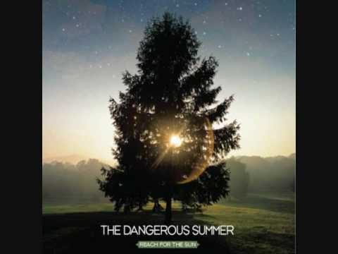 The Dangerous Summer - The Permanent Rain