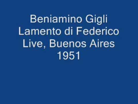 Beniamino Gigli, Live in Buenos Aires 1951 Lamento di Federico