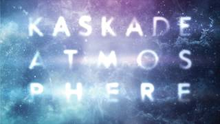 Kaskade - Take Your Mind Off