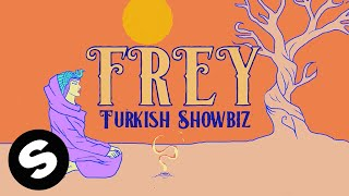 FREY - Turkish Showbiz