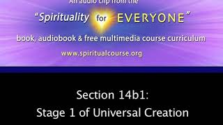14b1: Stage 1 of Universal Creation