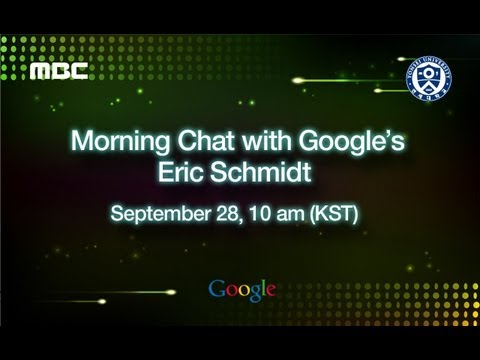 Morning Chat with Google's Eric Schmidt