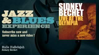 Sidney Bechet - Halle Hallelujah - JazzAndBluesExperience