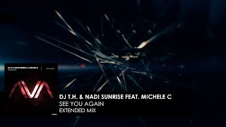 DJ T.H. & Nadi Sunrise featuring Michele C - See You Again [Teaser]