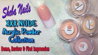 Download Sheds Nail | XXX Nude Acrylic Powder Collection | Review | Demo & First Impression 3Gp Mp4