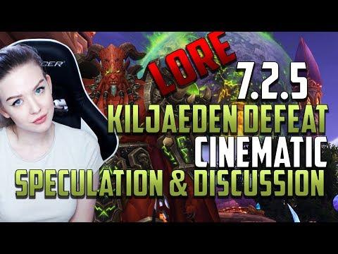 Kil'jaeden's defeat | Discussion & Speculation 7.2.5 Cinematic World of Warcraft: Legion