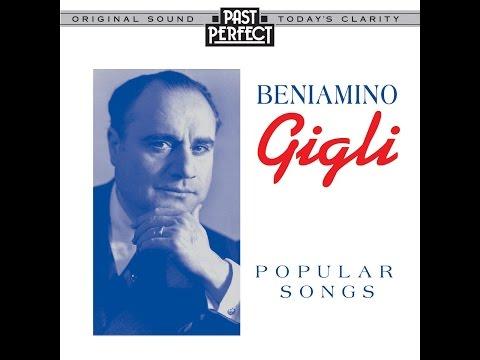 Beniamino Gigli - Popular Songs (Past Perfect) [Full Album]