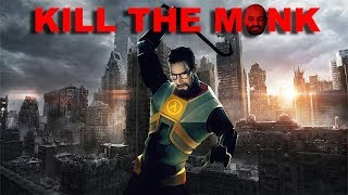 So I installed a mod for Half-Life 2... - Kill The Monk