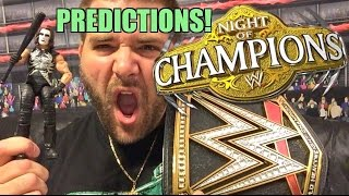 WWE NIGHT OF CHAMPIONS 2015 Predictions! Full Card PREVIEW!