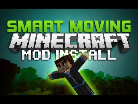 NEW [1.11+] Install the Smart Moving Mod - Best Tutorial Ever